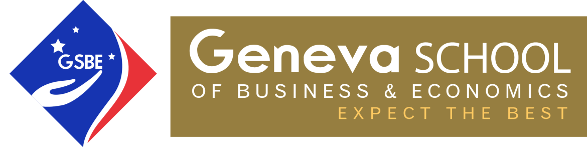 GENEVA SCHOOL OF BUSINESS AND ECONOMICS